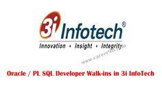 Oracle / PL SQL Developer Walk-ins in 3i InfoTech http://goo.gl/0JGRtR  #oracle #Sql #Walk_ins #Fresherjobs #Govt