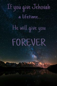 I want forever with Jehovah!