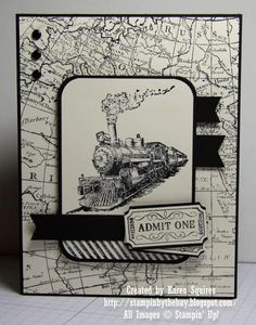 handmade card from Stampin' By The Bay: Traveler Admit One … steam engine image focal point … black and white … map background paper … good layout … Stampin' Up! Masculine Birthday Cards, Birthday Cards For Men, Masculine Cards, Male Birthday, Boy Cards, Cute Cards, Stampin Up Karten, Travel Cards, Fathers Day Cards