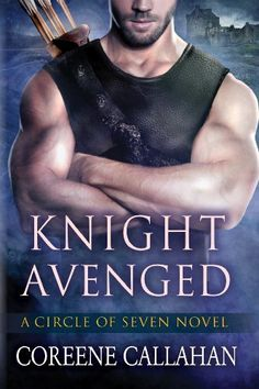 Knight Avenged (Circle of Seven Book 2) by Coreene Callahan, http://smile.amazon.com/dp/B008H5VWVG/ref=cm_sw_r_pi_dp_YyI.tb1WZKGSD