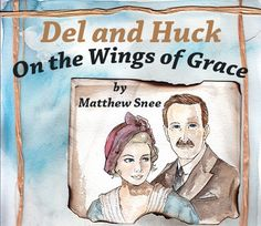 Del and Huck -- On the Wings of Grace (Chapter 7) by Matthew Snee https://scriggler.com/detailPost/story/40892 Steinbeck meets Tolkien -- swords and sorcery in 1920s Oklahoma.