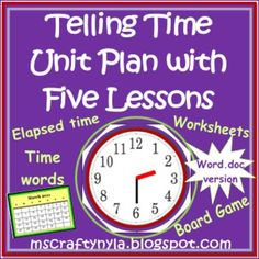 Through this unit the student will be able to -Express the time at half hour to five minute intervals  -Convert time from analog to digital time  -Calculate elapsed time  -Understand time periods and time relationships $4.00