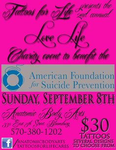 Benefit for the American Foundation for Suicide Prevention.  Please pass this around!!!!  #charity #benefit #goodcauses #tattoos #bodypiercing #payitforward #bloomsburg #pa
