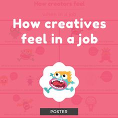 How Creatives Feel In A Job Poster