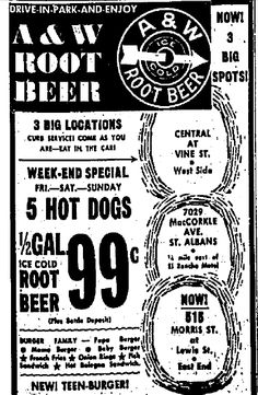 A&W Root Beer Ad.  The Morris Street location is now the offices of a mental health center on the ground floor with a CAMC General parking garage above.