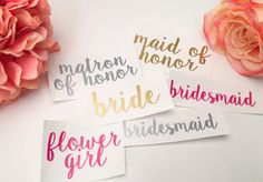 Perfect for wine glasses! #BeMine #BridalParty #Bride #Wedding #Stickers