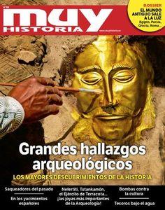 Grandes hallazgos  arqueológicos. No te pierdas el último Muy Historia que ya puedes encontrar en tu kiosco habitual, Zinio, Kiosco y Más, iPad...