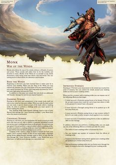 All of the damage options here are definitely not balanced, but I like the concept of the wind aiding your jumps and blows with thunder damage. Consider modifying for real use. Dungeons And Dragons Classes, Dungeons And Dragons Homebrew, Dnd 5e Monk, Dnd Races, Dnd Classes, Dnd 5e Homebrew, Dragon Rpg, Dnd Monsters, Pathfinder Rpg