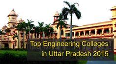 Top Engineering Colleges in Uttar Pradesh 2015