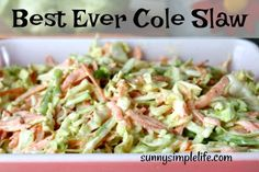 Sunny Simple Life: Best Ever Cole Slaw Recipe