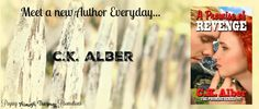 Welcome to...: Meet a new Author Everyday... C.K. Alber