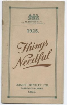 Our 1925 catalogue aimed to give you give gardeners all 'Things Needful', a motto we still hold true to today.