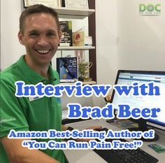 """In this episode we're speaking with Brad Beer, legendary physical therapist and Amazon best-selling author of """"You Can Run Pain Free! A physio's 5 step guide to enjoying injury-free and faster running"""". You're going to learn about Brad's approach to decreasing overused injuries that plague endurance runners and long-distance triathletes."""