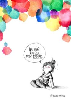 Image uploaded by Find images and videos about colors, days and changes on We Heart It - the app to get lost in what you love. More Than Words, Some Words, Humor Grafico, Spanish Quotes, Funny Images, Funny Pics, Illustrations Posters, Decir No, Best Quotes