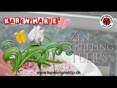 Zen Quilling Tulips Paper Passion - YouTube