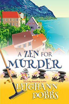 A Zen For Murder (Mooseamuck Island Cozy Mystery Series Book 1) by Leighann Dobbs, http://www.amazon.com/dp/B00PHMW27U/ref=cm_sw_r_pi_dp_tmMAub0FNXK98