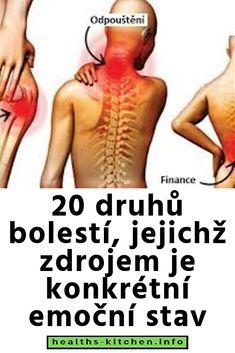 20 druhů bolestí, jejichž zdrojem je konkrétní emoční stav Health Fitness, Wellness, Stav, Education, Lifestyle, Therapy, Teaching, Health And Fitness, Onderwijs