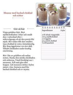 Jag gör Mousse med hackad choklad och nötter  från Arla Köket