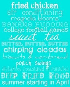 love being southern~ :) life-love-etc