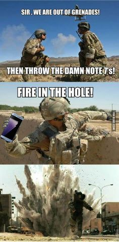 Samsung Galaxy Note 7 mocked in hilarious memes Shane Matthew Neave joked soldiers could use the 'explosive' product in war zones when he said: 'Samsung have announced a new product launch, the Samsung Galaxy 7 grenade. Military Jokes, Army Humor, Army Memes, Dankest Memes, Meme Meme, Cat Memes, Stupid Funny Memes, The Funny, Funny Stuff