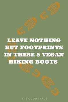 We've curated our favorite vegan hiking boots that will not only support you, but the planet too!! // The Good Trade // #thegoodtrade #ecoconscious #sustainable #ovegan #ethicalshoes #hiking # earthmonth #climatechange Vegan Hiking Boots, Ethical Shoes, Ethical Shopping, Best Trade, Fair Trade Fashion, Ethical Brands, Vegan Shoes, Organic Beauty, Climate Change