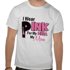 I Wear Pink For My Mom 19 BREAST CANCER T-shirts
