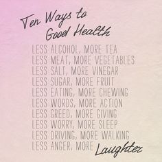 Ten ways to good health