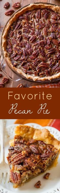 A little cinnamon, vanilla, melted butter, toasty pecans with a homemade flaky crust... No wonder this is her favorite Pecan Pie Recipe!   Sally's Baking Addiction