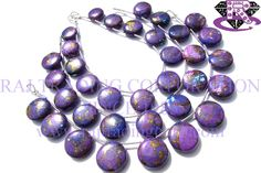 Purple Copper Turquoise Smooth Coin (Quality AAA) Shape: Coin Smooth Length: 18 cm Weight Approx: 19 to 21 Grms. Size Approx: 12 to 14.5 mm Price $36.46 Each Strand