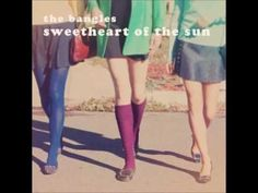 """The Bangles ~ """"I'll Never Be Through With You"""" from Sweetheart of the Sun"""