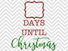 Days Until Christmas sign chalkboard count down santa naughty or nice SVG file - Cut File - Cricut projects - cricut ideas - cricut explore - silhouette cameo projects - Silhouette projects by KristinAmandaDesigns
