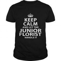 JUNIOR FLORIST T Shirts, Hoodies. Get it here ==► https://www.sunfrog.com/LifeStyle/JUNIOR-FLORIST-118016097-Black-Guys.html?57074 $22.99