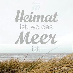Heimat ist, wo das Meer ist. Heimatmeer Spruch als Print im Link >>