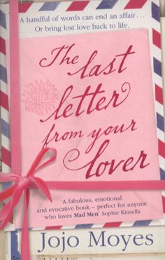 The Last Letter from Your Lover: A Novel by Jojo Moyes Synopsis A heartbreaking, stay-up-all-night novel from the New York Times. Good Books, Books To Read, My Books, Love Book, This Book, Night Novel, Summer Reading Lists, Rockn Roll, Book Recommendations