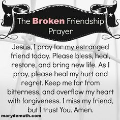 Broken friendship prayer