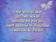 Birthday Messages For Ex Husband Happy Wishes Husbands