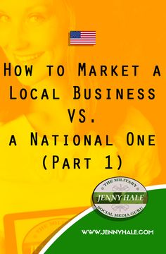 Do you own a business with customers within 30-60 minutes from your location? Local Photographer? Local store owner? Direct sales consultant? If you're a military spouse or veteran business owner with a local target audience, your marketing strategy needs to be specific online.  Check out these tips for building a local customer base on The Military Marketing Blog at www.jennyhale.com.