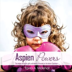 I'm now just outlining my third book entitled Aspienpowers, and showcasing the common strengths, talents and gifts. What are your strengths? #femaleautism #femaleaspergers www.aspiengirl.com