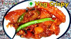 Veg Crispy – वेग क्रिस्पी Veg Crispy an Indo-Chinese Starter/Side Dish is very popular dish all over India, what I have here is a more crunchier and spicy version of the same, the recipe is m…