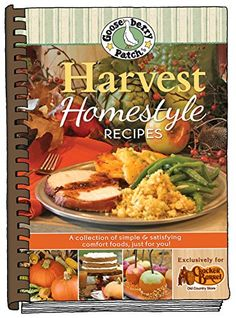 Gooseberry Patch® Harvest Homestyle Recipes Cookbook -NEED TO GET THIS!!!! lol