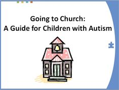 Guide for children with autism going to church