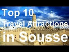 Top 10 Attractions, Sousse