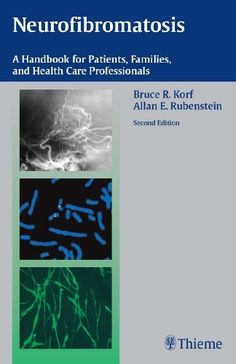 Neurofibromatosis: A Handbook for Patients, Families and Health Care Professionals by Bruce Korf. $79.48. Author: Bruce R. Korf. 253 pages. Publisher: TNY; 2 edition (January 10, 2005)