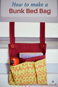 Create a stylish bunk bed storage bag/organizer - perfect for a book, tablet, notepad, bottle of water, torch. Step by step instructions