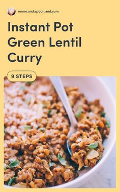 This Vegan Green Lentil Curry recipe can be in an Instant Pot pressure cooker or on the stovetop for one quick, easy, healthy and delicious Indian inspired dish! #greenlentilcurry Lentil Recipes, Curry Recipes, Beef Recipes, Vegetarian Recipes, Instant Pot Pressure Cooker, Pressure Cooker Recipes, Slow Cooker, Best Instant Pot Recipe, Instant Recipes