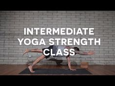 40min - Dylan Werner Yoga | Intermediate Yoga Strength Class 1: Full length, free! - YouTube