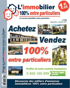 Profitez de la version numérique gratuite de notre journal d'annonces immobilières en vente 1€95 dans des milliers de points de vente - Edition AI 112 Septembre- Octobre 2017 :  #L_immobilier_100%_entre_particuliers