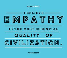 Many people aren't looking for others' sympathy- they just need a little bit of empathy for what they might be going through