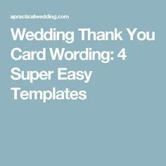Wedding Thank You Card Wording: 4 Super Easy Templates