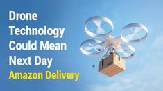 Just a few decades ago, virtually no human imagined drone technology would advance to this point. Today, we are looking at how new technology could provide unmanned package delivery. But here we are!